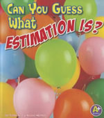 Can You Guess What Estimation Is? : Fun with Numbers - Thomas K Adamson
