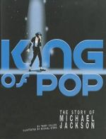 King of Pop : The Story of Michael Jackson - Terry Collins