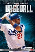 The Technology of Baseball - Thomas K Adamson