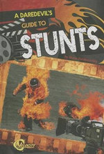 A Daredevil's Guide to Stunts - Steve Goldsworthy