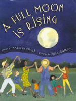 Full Moon Is Rising, a with CD - Marilyn Singer