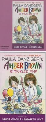Amber Brown Is Tickled Pink : Amber Brow - Paula Danziger