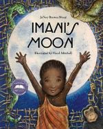Imani's Moon - Janay Brown-Wood