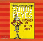 Sammy Keyes and the Power of Justice Jack : Sammy Keyes - Wendelin Vandraanen