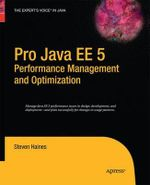 Pro Java EE 5 Performance Management and Optimization - Steven Haines