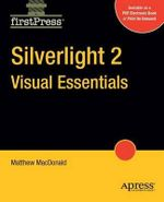 Silverlight 2 Visual Essentials - Matthew MacDonald