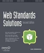 Web Standards Solutions : The Markup and Style Handbook - Dan Cederholm