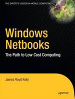 Windows Netbooks : The Path To Low-Cost Computing - Paul Mutton