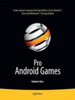 Pro Android Games : APRESS - Vladimir Silva