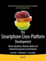 Pro Smartphone Cross-platform Development : IPhone, Blackberry, Windows Mobile, and Android Development and Distribution - Sarah Allen