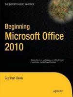 Beginning Microsoft Office 2010 : APRESS - Guy Hart-Davis