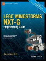 Lego Mindstorms Nxt-G Programming Guide : APRESS - James Floyd Kelly