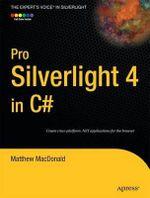 Pro Silverlight 4 in C# : PRO TO EXPERT - M MacDonald