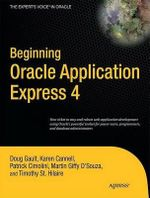 Beginning Oracle Application Express 4 : APRESS - Doug Gault