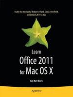 Learn Office 2011 for Mac OS X : APRESSPOD - Guy Hart-Davis
