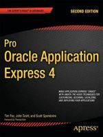 Pro Oracle Application Express 4 : APRESS - Tim Fox