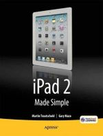 iPad 2 Made Simple : APRESS MADE SIMPLE - Martin Trautschold