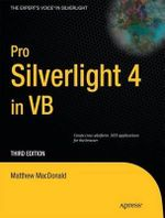 Pro Silverlight 4 in VB 2010 : APRESS - Matthew MacDonald