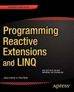 Programming Reactive Extensions and LINQ : APRESS - Jesse Liberty