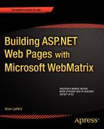 Building ASP.NET Web Pages with Microsoft WebMatrix : Expert's Voice in .NET - Steve Lydford