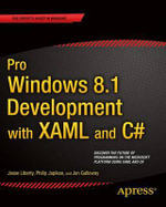 Pro Windows 8 Development with XAML and C# - Jesse Liberty