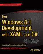 Pro Windows 8 Development with XAML and C# - Jesse Liberty