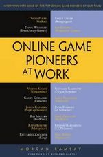 Online Gamers At Work : The Insider's Guide to Landing a Job in the Gaming... - Morgan Ramsay