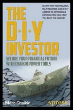 The DIY Investor : Secure Your Financial Future with Chaikin Power Tools - Marc Chaikin