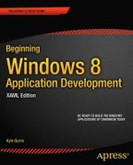 Beginning Windows 8 Application Development - XAML Edition - Kyle Burns