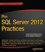 Pro SQL Server 2012 Practices : Expert's Voice in SQL Server - C. Shaw