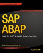 SAP ABAP : Hands-on Test Projects with Business Scenarios - Sushil Markandeya