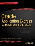 Oracle Application Express for Mobile Web Applications : Pocket Primer - Dan McGhan