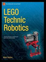 LEGO Technic Robotics - Mark Rollins