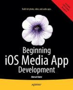 Beginning iOS Media App Development - Ahmed Bakir