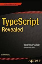 TypeScript Revealed - Dan Maharry