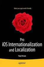 Pro IOS Internationalization and Localization - Tony Person