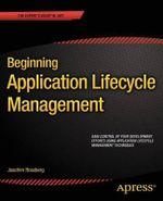Beginning Application Lifecycle Management - Joachim Rossberg