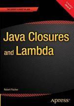 Pro Java Closures and Project Lambda - John Zukowski