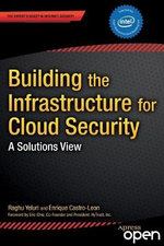Cloud Security and Infrastructure - Raghuram Yeluri