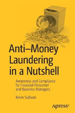 Anti-Money Laundering : Awareness and Compliance - Kevin Sullivan