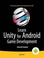 Learn Unity for Android Game Development - Jodessiah Sumpter