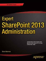Expert SharePoint 2013 Administration - Brian Alderman