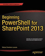 Beginning PowerShell for Sharepoint 2013 - Nikolas Charlebois-Laprade