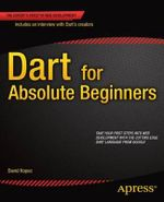 Dart for Absolute Beginners - David Kopec