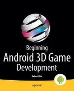Beginning Android 3D Game Development - Robert Chin