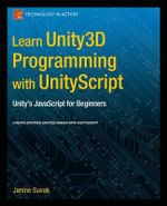 Learn Unity3d Programming with Unityscript : Unity's JavaScript for Beginners - Janine Suvak
