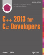 C++ 2013 for C# Developers - Dean C Wills