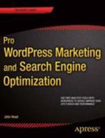 Pro Wordpress Marketing and Search Engine Optimization - John Head