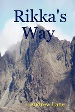 Rikka's Way - Andrew Lane