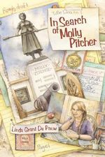In Search of Molly Pitcher - Linda Grant De Pauw